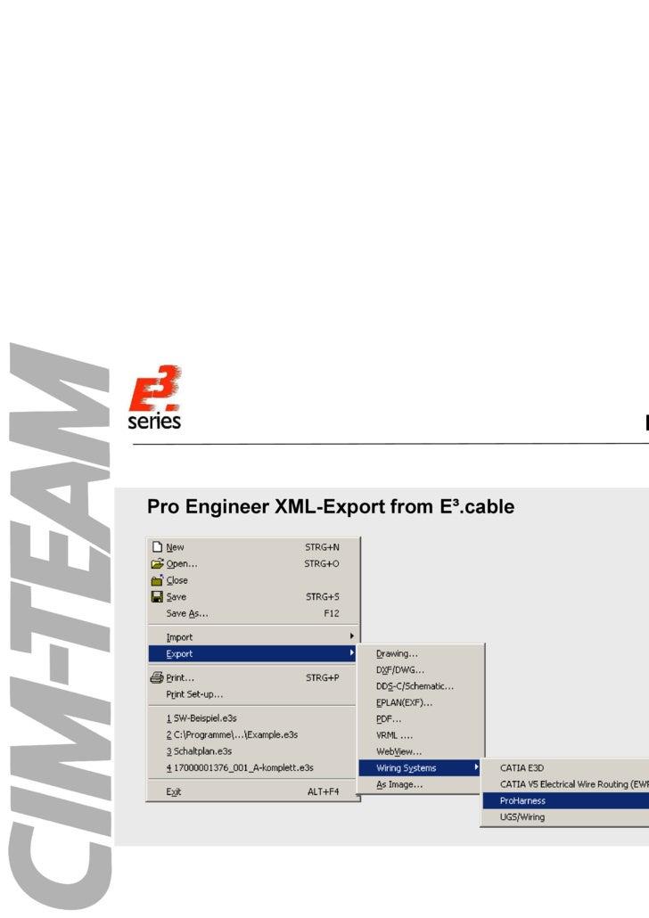Handling <ul><li>Pro Engineer XML-Export from E³.cable </li></ul>