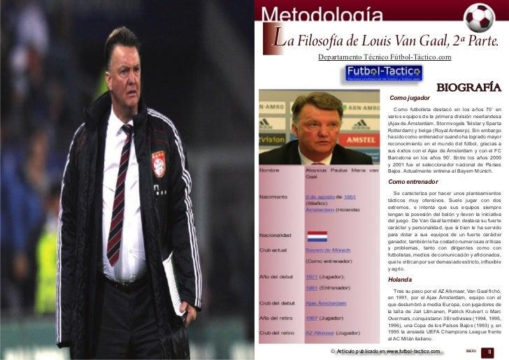 La Filosofía de Louis Van Gaal, 2ª Parte.        Departamento Técnico Fútbol-Táctico.com                                  ...