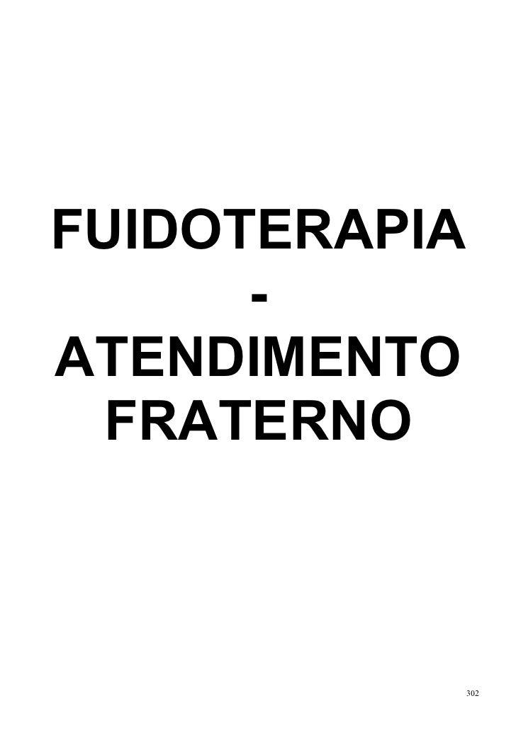 FUIDOTERAPIA      -ATENDIMENTO  FRATERNO               302