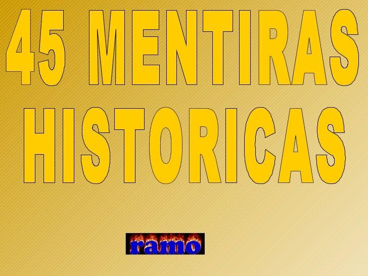 45 MENTIRAS HISTORICAS