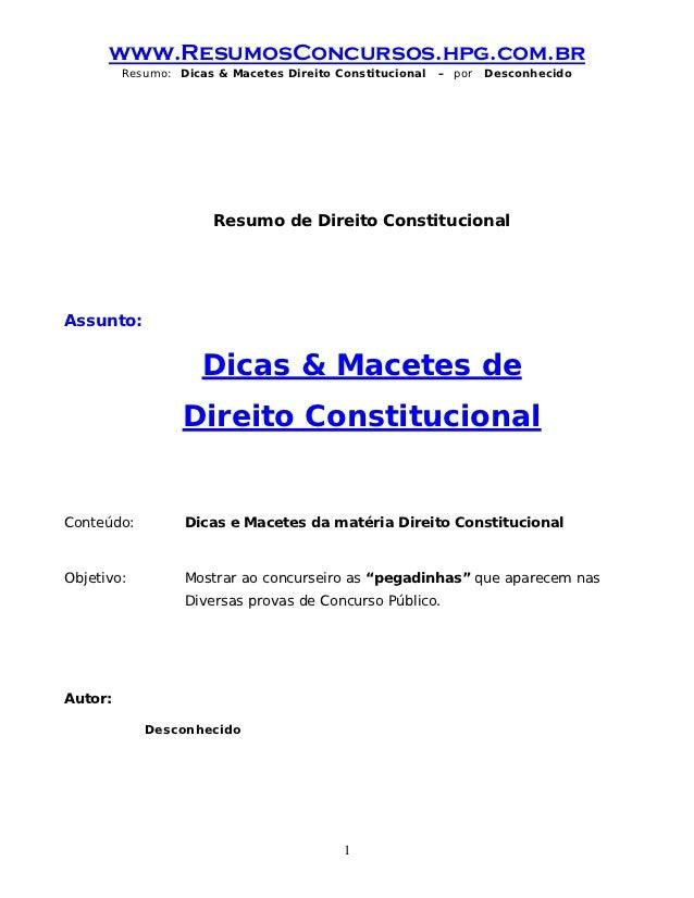 www.ResumosConcursos.hpg.com.br         Resumo: Dicas & Macetes Direito Constitucional   – por   Desconhecido             ...