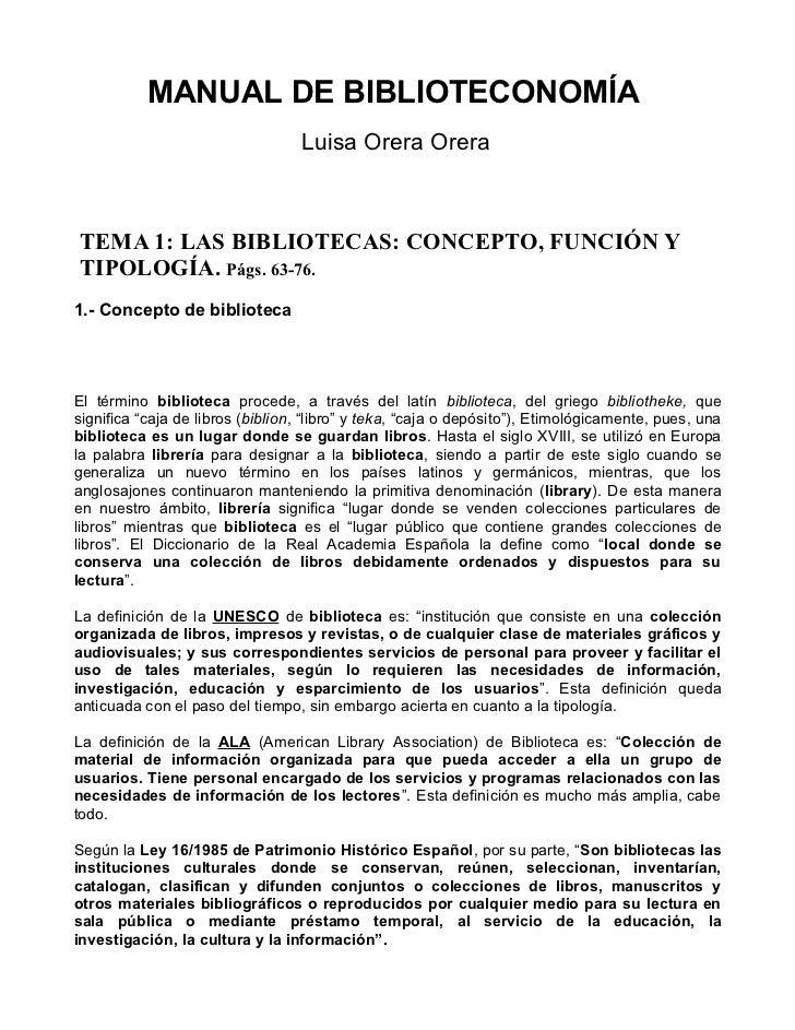 MANUAL DE BIBLIOTECONOMÍA                                   Luisa Orera Orera    TEMA 1: LAS BIBLIOTECAS: CONCEPTO, FUNCIÓ...