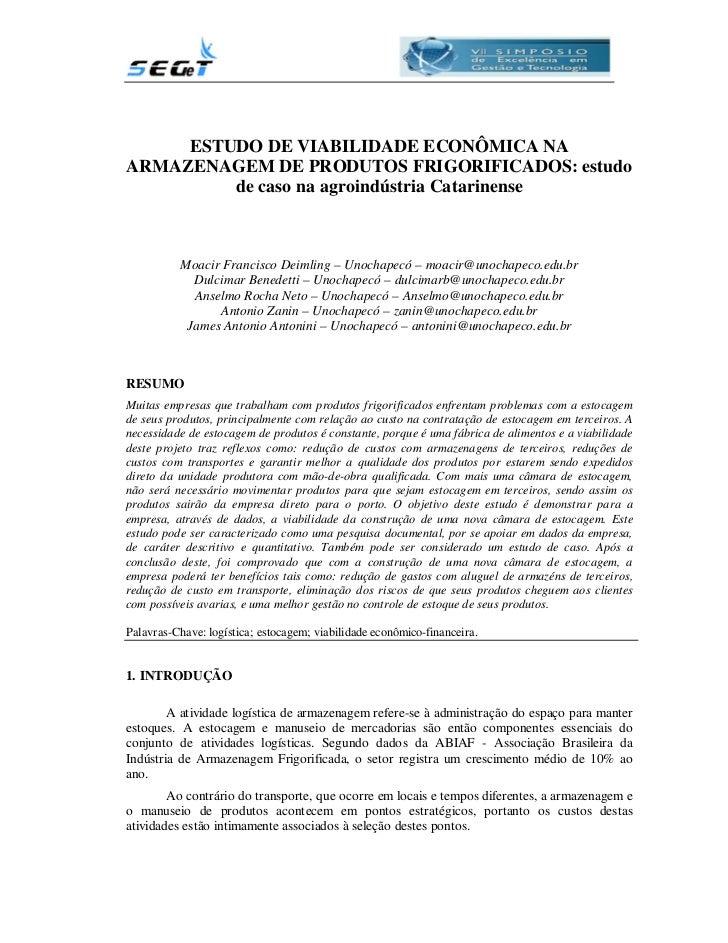 ESTUDO DE VIABILIDADE ECONÔMICA NAARMAZENAGEM DE PRODUTOS FRIGORIFICADOS: estudo         de caso na agroindústria Catarine...