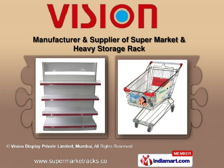 Manufacturer & Supplier of Super Market &          Heavy Storage Rack