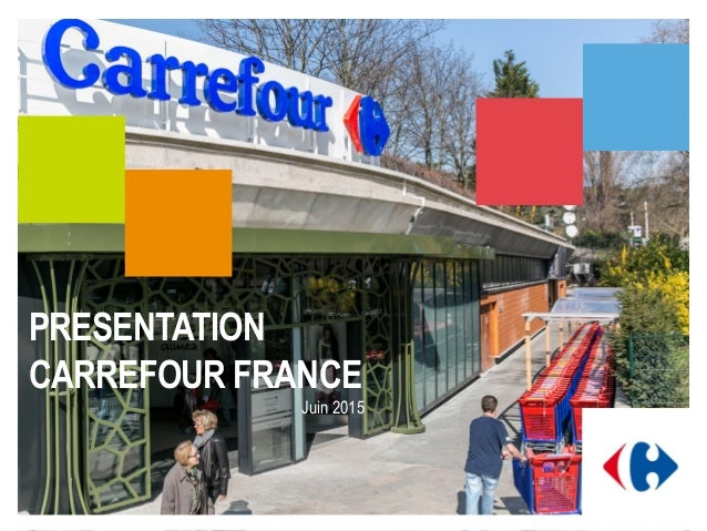 PRESENTATION CARREFOUR FRANCE Juin 2015