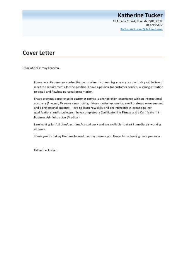 cover letter dear whom it may concern i have recently seen your advertisement online - Dear Whom May Concern Cover Letter