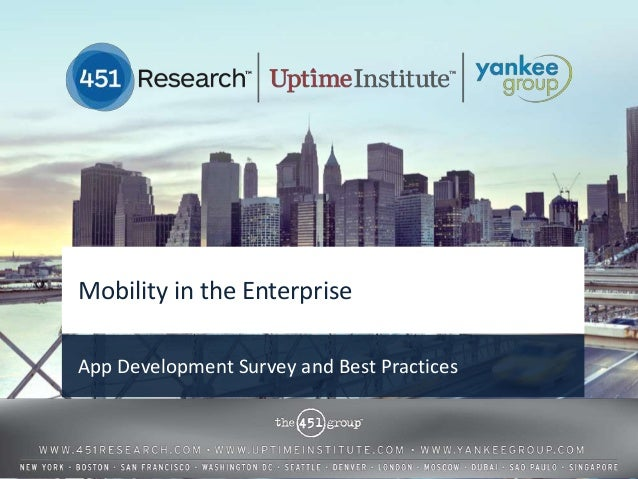 Mobility in the EnterpriseApp Development Survey and Best Practices