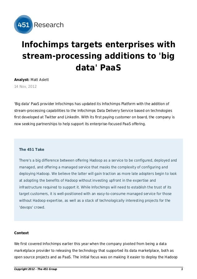 Infochimps targets enterprises with     stream-processing additions to big                 data PaaSAnalyst: Matt Aslett14...