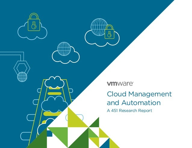 Cloud Management and Automation A 451 Research Report