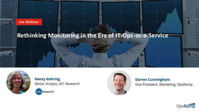 Live Webinar Rethinking Monitoring in the Era of IT-Ops-as-a-Service