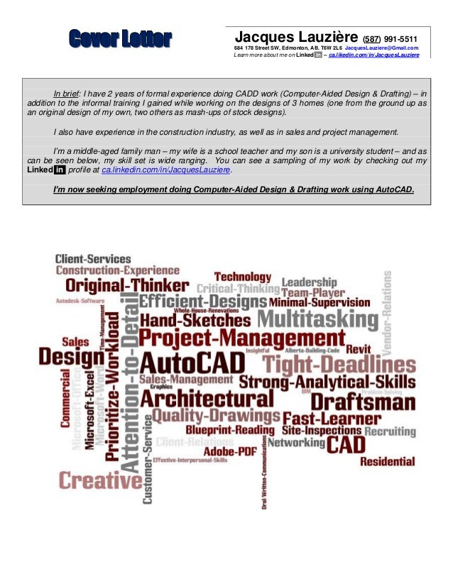 AutoCAD Cover Letter. CCCooovvveeerrr LLLeeetttttteeerrr Jacques Lauzière  (587) 991 5511 684 178 Street SW, Edmonton