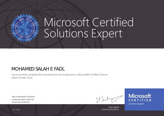 Satya Nadella Chief Executive OfficerPart No. X18-83687 Microsoft Certified Solutions Expert MOHAMED SALAH E FADL Has succ...