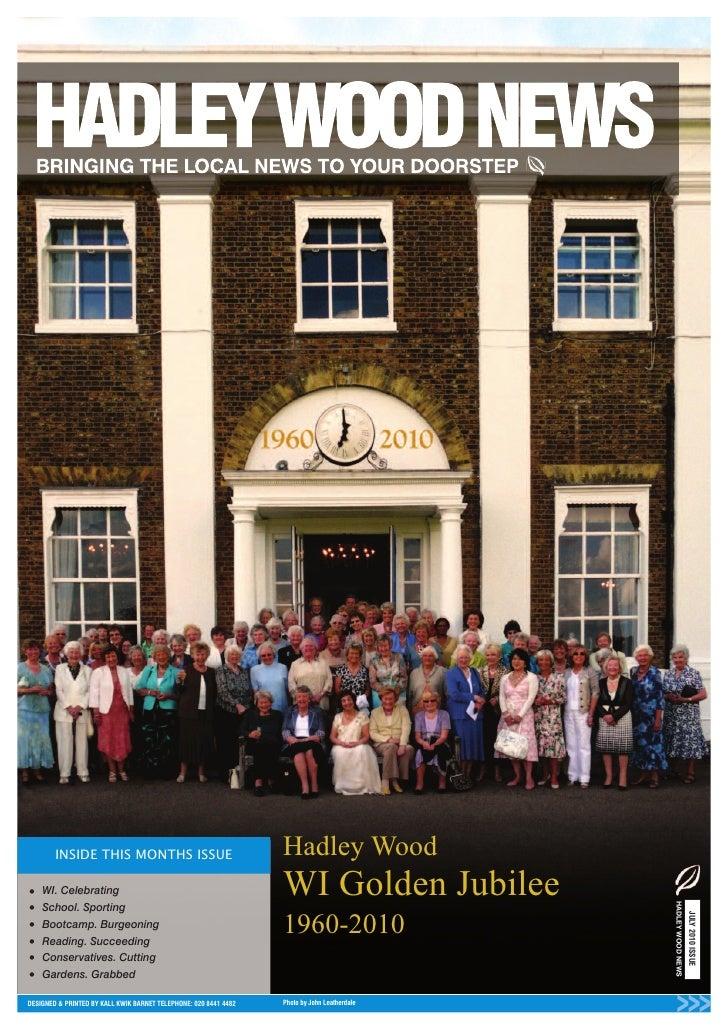 Hadley Wood•   WI. Celebrating                                               WI Golden Jubilee                            ...
