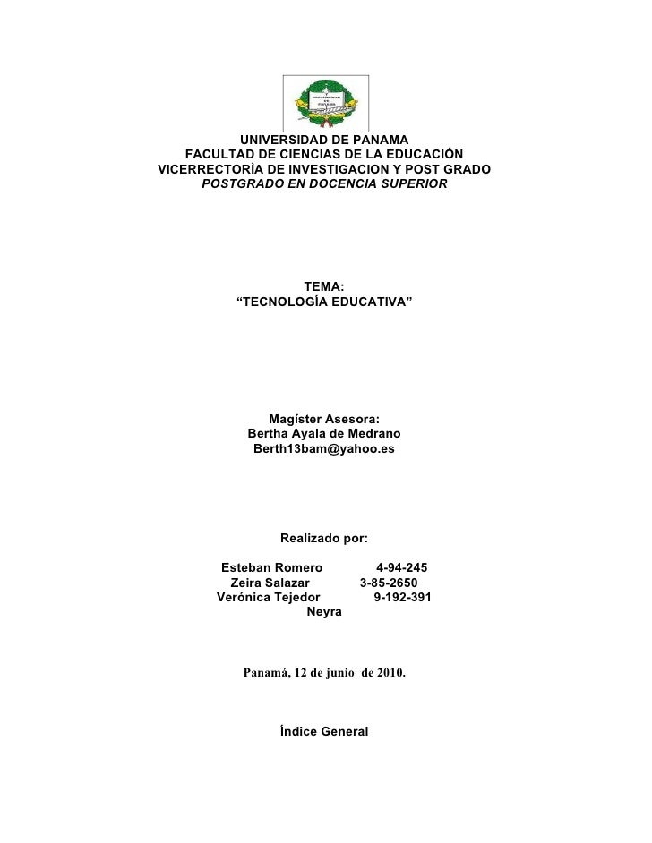 UNIVERSIDAD DE PANAMA     FACULTAD DE CIENCIAS DE LA EDUCACIÓN VICERRECTORÌA DE INVESTIGACION Y POST GRADO       POSTGRADO...