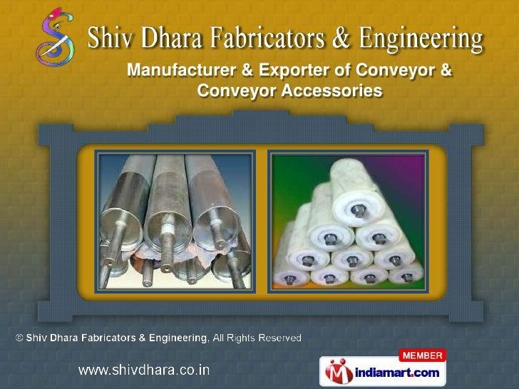 Manufacturer & Exporter of Conveyor &       Conveyor Accessories