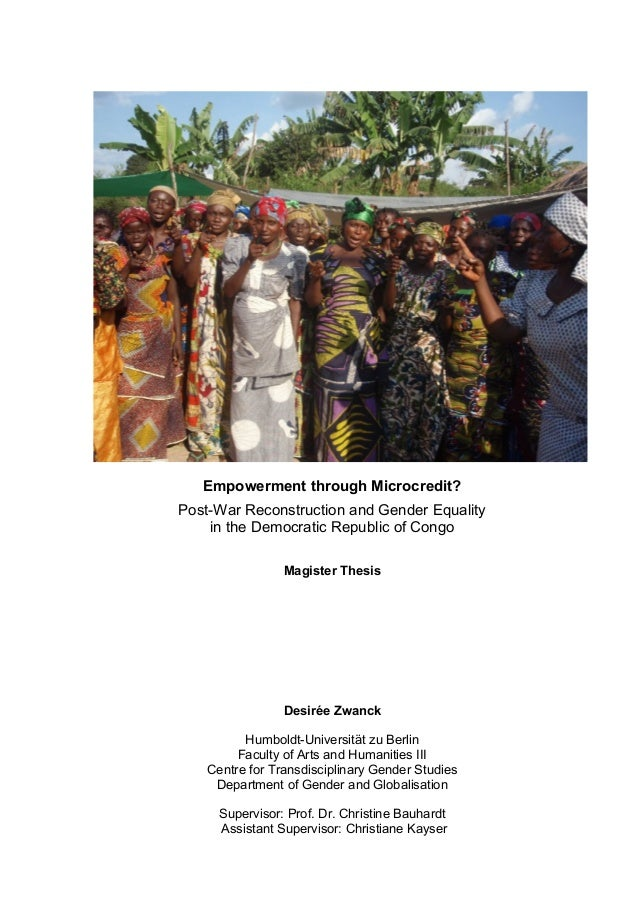 Empowerment through Microcredit? Post-War Reconstruction and Gender Equality in the Democratic Republic of Congo Magister ...
