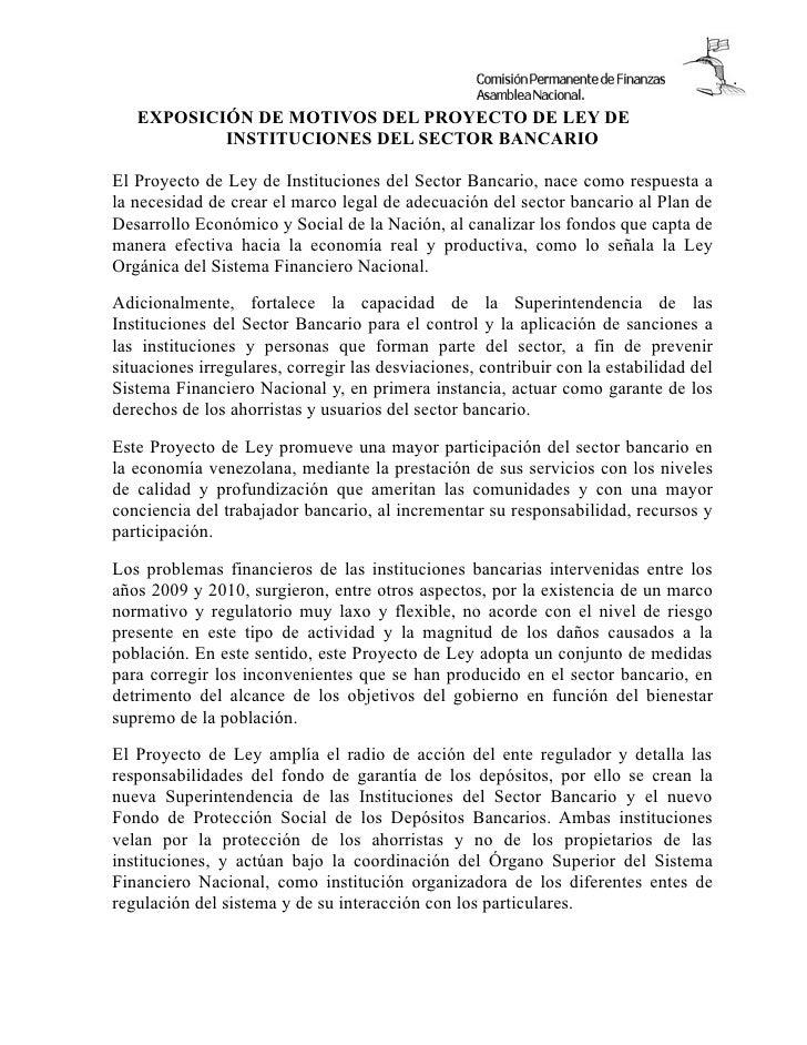EXPOSICIÓN DE MOTIVOS DEL PROYECTO DE LEY DE           INSTITUCIONES DEL SECTOR BANCARIOEl Proyecto de Ley de Institucione...