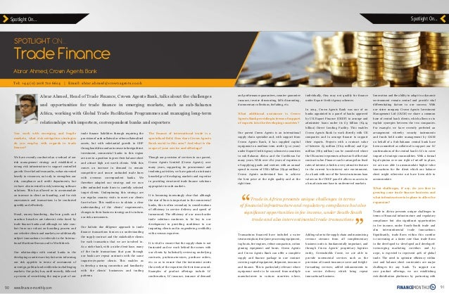 Abrar Ahmed, Head of Trade Finance, Crown Agents Bank, talks about the challenges and opportunities for trade finance in e...