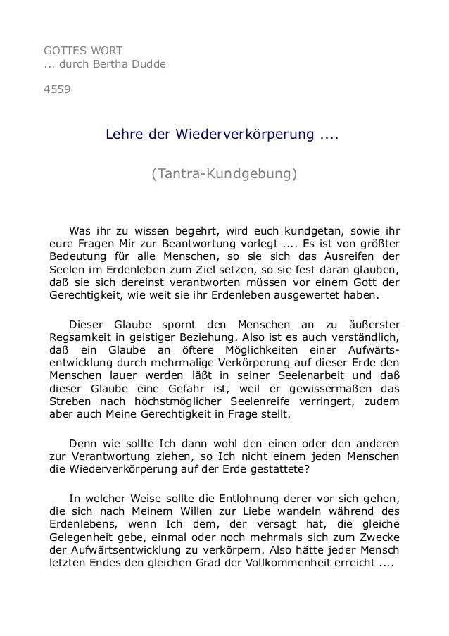 GOTTES WORT ... durch Bertha Dudde 4559 Lehre der Wiederverkörperung .... (Tantra-Kundgebung) Was ihr zu wissen begehrt, w...