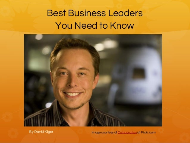 Best Business Leaders You Need To Know