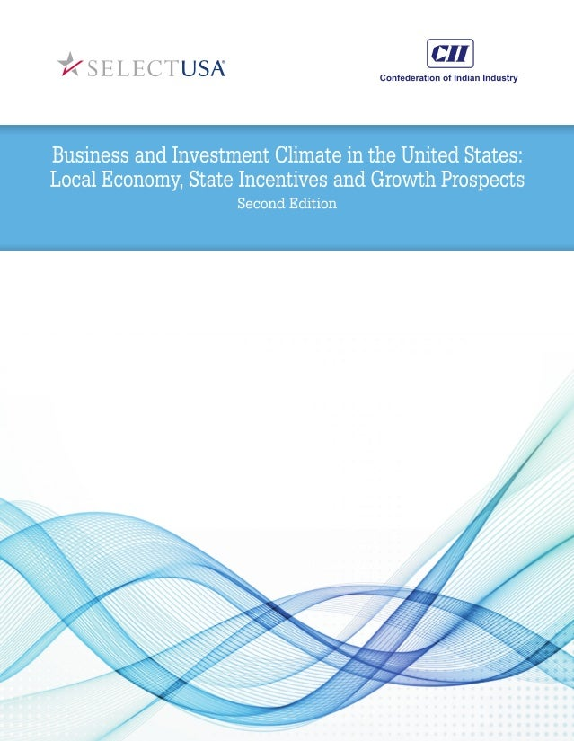2      BUSINESS AND INVESTMENT CLIMATE IN THE UNITED STATES CONTENTS      FOREWORD  BY  CHANDRAJIT  B...