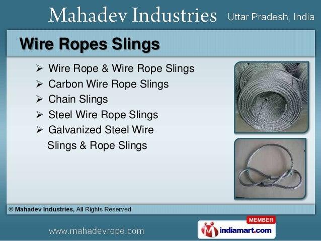 Steel Wire Ropes And Slings by Mahadev Industries, Ghaziabad