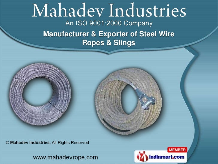 Manufacturer & Exporter of Steel Wire          Ropes & Slings