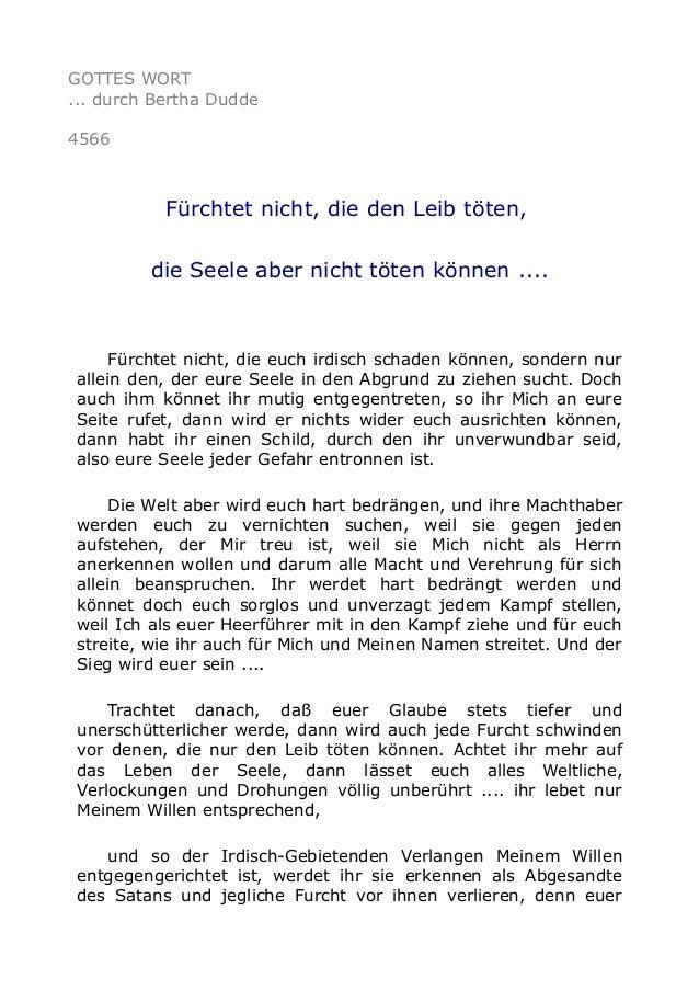 GOTTES WORT ... durch Bertha Dudde 4566 Fürchtet nicht, die den Leib töten, die Seele aber nicht töten können .... Fürchte...