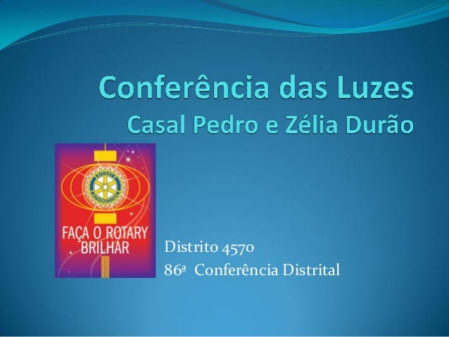 Distrito 4570 86ª Conferência Distrital