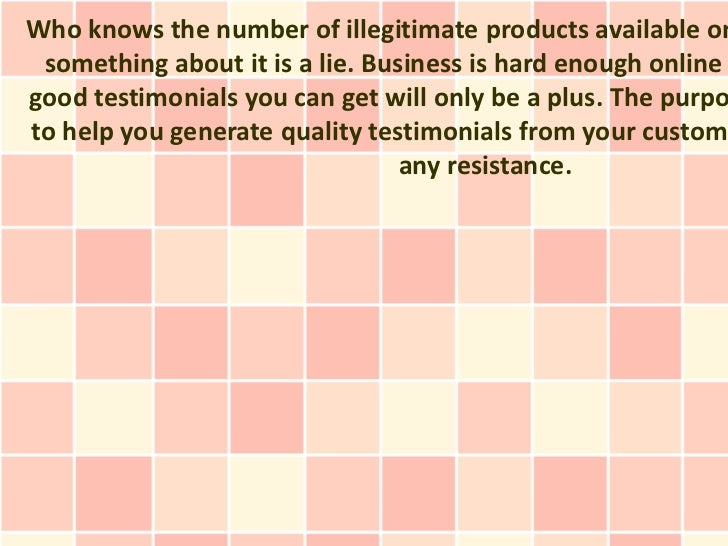 Who knows the number of illegitimate products available on something about it is a lie. Business is hard enough onlinegood...