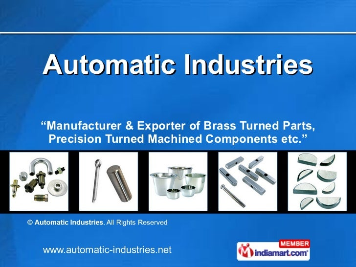"Automatic Industries "" Manufacturer & Exporter of Brass Turned Parts, Precision Turned Machined Components etc."""