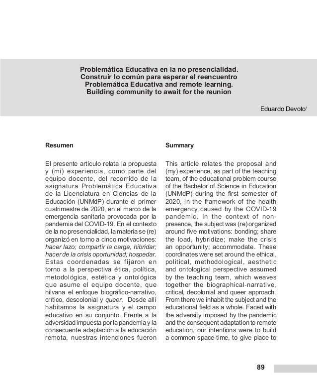 89 Problemática Educativa en la no presencialidad. Construir lo común para esperar el reencuentro Problemática Educativa a...