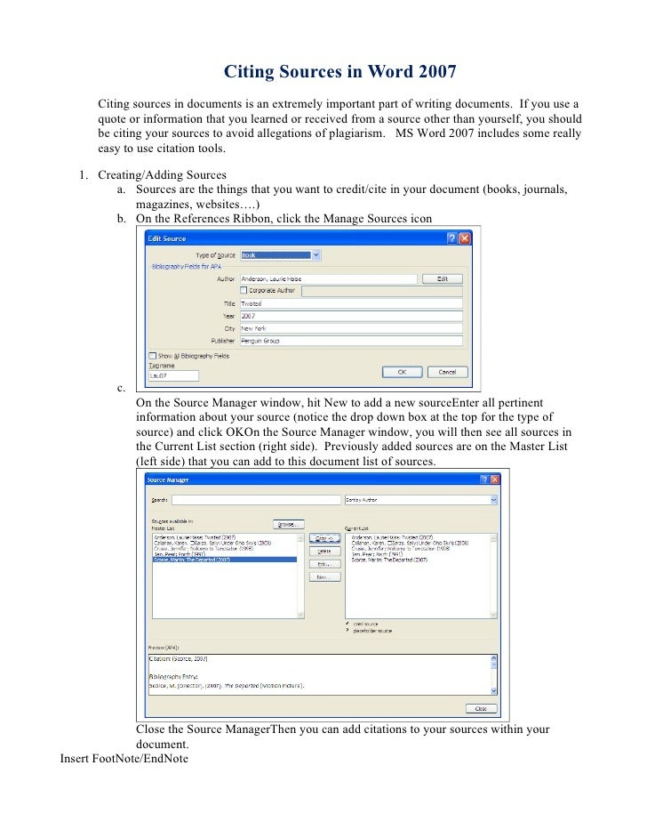 Citing Sources in Word 2007        Citing sources in documents is an extremely important part of writing documents. If you...