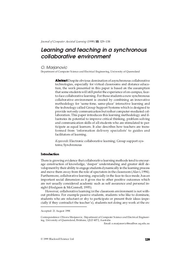 Journal of Computer Assisted Learningand teaching in a synchronous environment 129                           Learning (199...