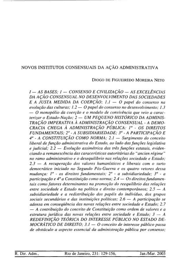 NOVOS INSTITUTOS CONSENSUAIS DA AÇÃO ADMINISTRATIVA DIOGO DE FIGUEIREDO MOREIRA NETO I - AS BASES; I - CONSENSO E CIVILIZA...