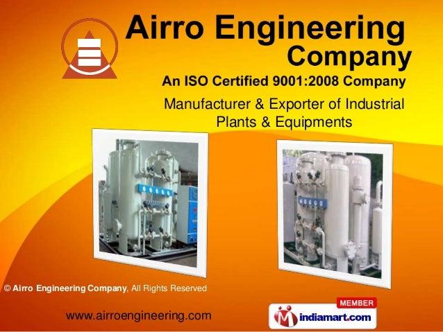 Manufacturer & Exporter of Industrial                                           Plants & Equipments© Airro Engineering Com...
