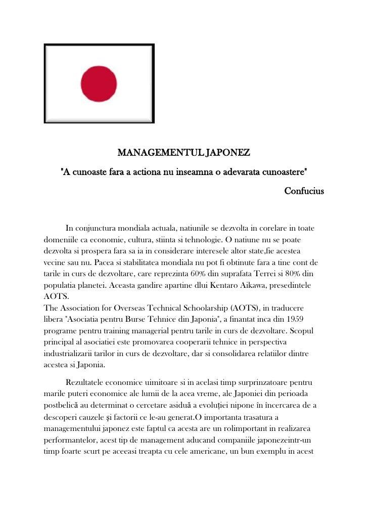 "MANAGEMENTUL JAPONEZ<br />""A cunoaste fara a actiona nu inseamna o adevarata cunoastere""<br />Confucius<br />In conjunctur..."