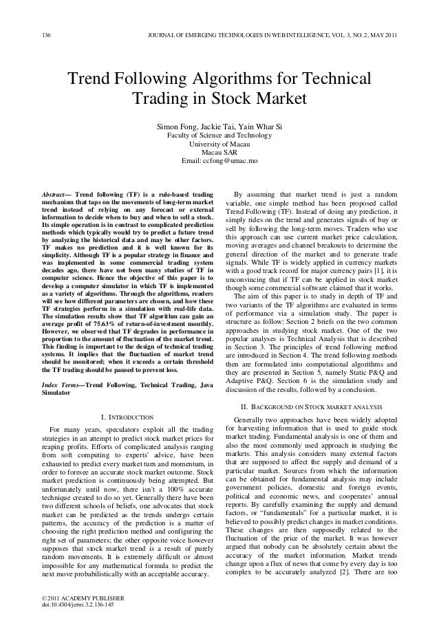 Trend Following Algorithms for Technical Trading in Stock Market Simon Fong, Jackie Tai, Yain Whar Si Faculty of Science a...