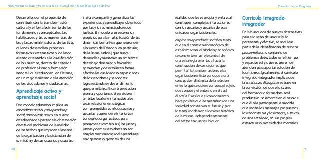Herramientas Jurídicas y Psicosociales de la Jurisdicción Especial de Justicia de Paz 24 realizar un diálogo de manera sis...