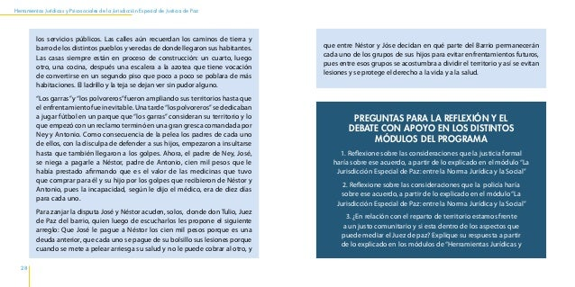 Herramientas Jurídicas y Psicosociales de la Jurisdicción Especial de Justicia de Paz 32 33 Justificación y Objetivos del ...