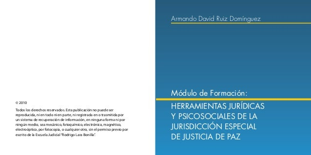 Herramientas Jurídicas y Psicosociales de la Jurisdicción Especial de Justicia de Paz 6 7 Tabla de contenido ISBN :  Arma...