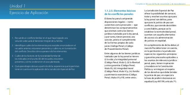 Herramientas Jurídicas y Psicosociales de la Jurisdicción Especial de Justicia de Paz 72 73 Competencia del Juez de Paz de...