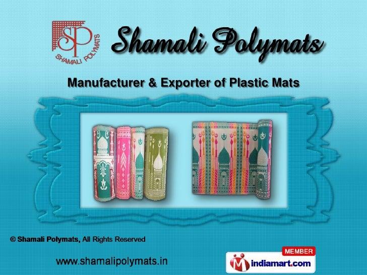 Manufacturer & Exporter of Plastic Mats