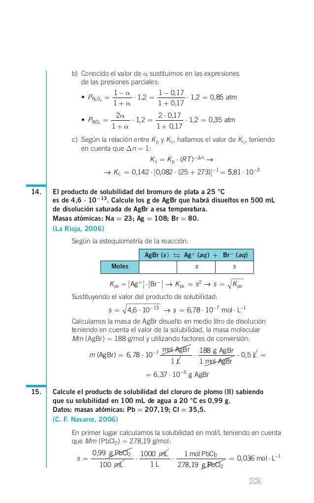 b) Conocido el valor de α sustituimos en las expresiones  de las presiones parciales: • PN2O4 =  s  1- α 1 - 0,17 ⋅ 1,2...