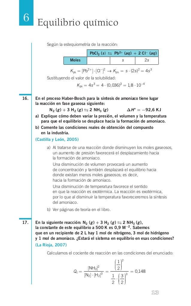 6 Equilibrio químico Según la estequiometría de la reacción:  PbCl2 (s)  Pb2+ (aq) +2 Cl- (aq) Moles  s  2s  1  K...