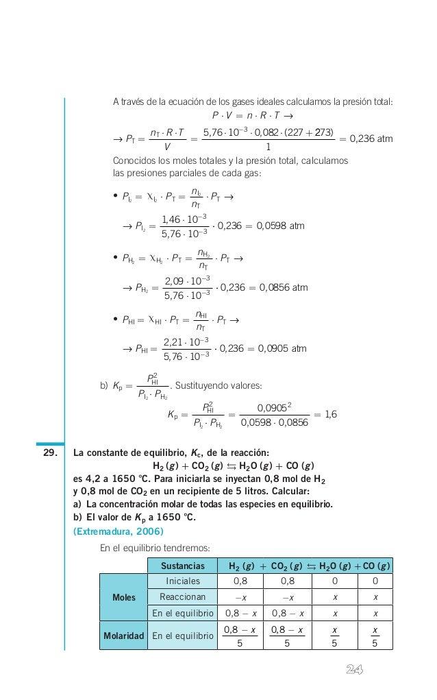 l  A través de la ecuación de los gases ideales calculamos la presión total: P ⋅V = n ⋅ R ⋅T → nT ⋅ R ⋅ T 5,76 ⋅ 10-3 ⋅ 0,...