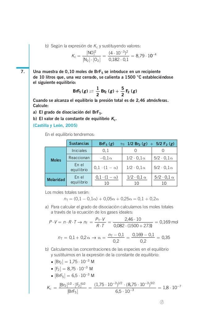 b) Según la expresión de K c y sustituyendo valores:  do  Kc = 7.  α  α  [N2 ] ⋅ [ O2 ]  =  (4 ⋅ 10-3 )2 = 8,79 ⋅ 10-4 0,...