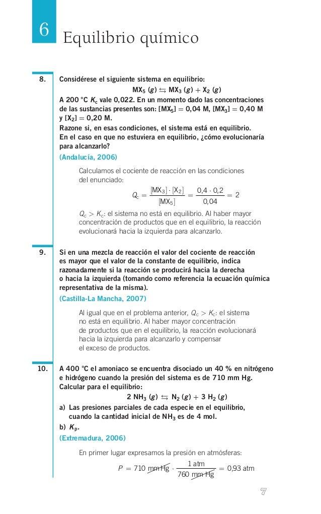 6 Equilibrio químico 8.   Considérese el siguiente sistema en equilibrio: MX5 (g)  MX3 (g) + X2 (g) A 200 °C K c vale...
