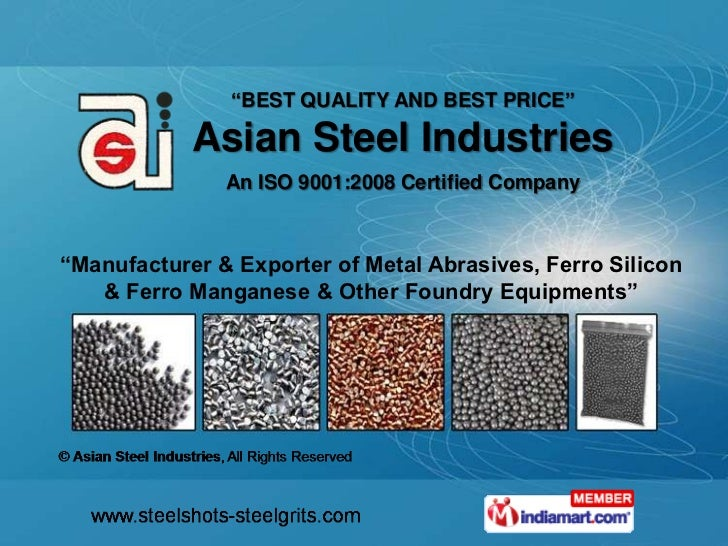 """BEST QUALITY AND BEST PRICE""            Asian Steel Industries               An ISO 9001:2008 Certified Company""Manufactu..."