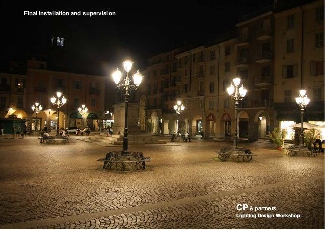 Final installation and supervision CPCP & partners& partners Lighting Design WorkshopLighting Design Workshop